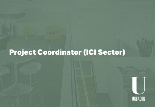 Project Coordinator (ICI Sector)